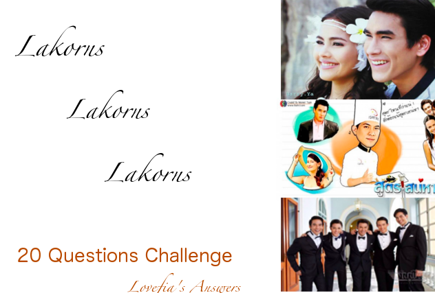 20 Questions: Lakorn Challenge | Lakorn Talk by Lovefia